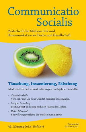 """Cover von Communicatio Socialis, Heft 3–4, 46. Jahrgang 2013, Thema: """"Täuschung, Inszenierung, Fälschung. Medienethische Herausforderungen im digitalen Zeitalter"""""""